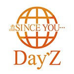SINCE YOU...Day´z