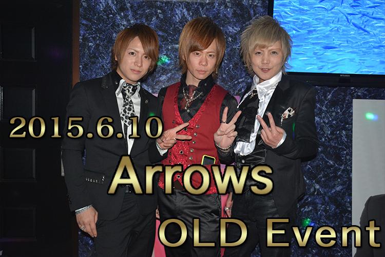 本日限定!前世期ホストスタイルに大変身!Arrows Oldイベント!!1